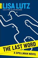The Last Word, by Lisa Lutz